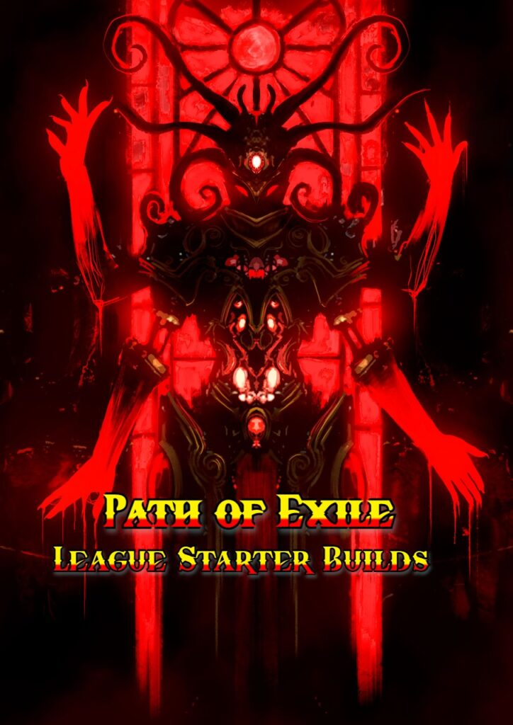Path of Exile League Starter Builds to Try