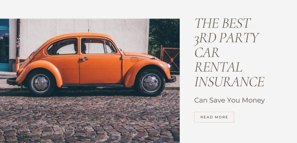 The Best 3rd Party Car Rental Insurance Can Save You Money